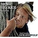 Der Seewolf Hörbuch von Jack London Gesprochen von: Ben Becker