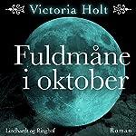Fuldmåne i oktober | Victoria Holt