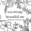 Beautiful Me: Believing God's Truth About You Audiobook by Stasi Eldredge Narrated by Aimee Lilly