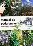 Manual de poda sueve: arboles frutales y ornamentales
