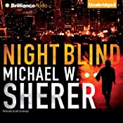 Night Blind | [Michael W. Sherer]