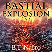 Bastial Explosion: The Rhythm of Rivalry, Book 3 | B.T. Narro