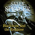 Blackstone and the Endgame Audiobook by Sally Spencer Narrated by David Thorpe