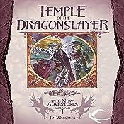 Temple of the Dragonslayer: Dragonlance: The New Adventures: Spellbinder Quartet, Book 1 | Tim Waggoner