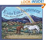 E is for Enchantment: A New Mexico Al...