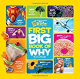 Amy Shields National Geographic Little Kids First Big Book of Why (National Geographic Little Kids First Big Books)