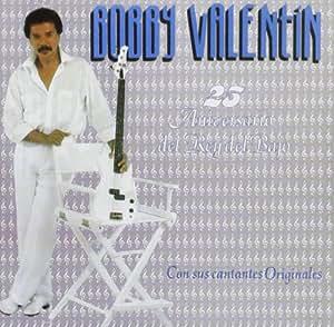 Bobby Valentin - 25 Aniversario Del Bajo - Amazon.com Music