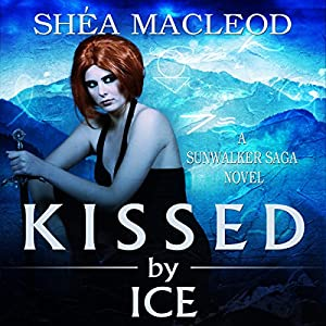 Kissed by Ice Audiobook