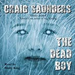 The Dead Boy | Craig Saunders