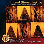 Sacred Movement: White Swan Yoga Masters 1