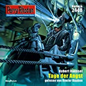Tage der Angst (Perry Rhodan 2448) | Hubert Haensel