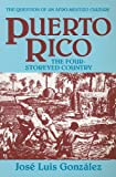 Puerto Rico: The Four-Storeyed Country and Other Essays (1558760725) by Gonzalez, Jose Luis