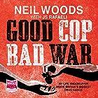 Good Cop, Bad War Hörbuch von Neil Woods, J. S. Rafaeli Gesprochen von: Malk Williams