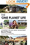The 'One Planet' Life: A Blueprint fo...