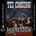 The Crossings Audiobook by Jack Ketchum Narrated by Scotty Drake