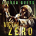 Victim Zero: The Fall Book 1 Audiobook by Joshua Guess Narrated by Joseph Morton
