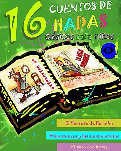 Charles Perrault - 16 cuentos de hadas clásicos para niños (Spanish Edition)