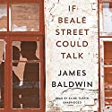 If Beale Street Could Talk: A Novel Audiobook by James Baldwin Narrated by Bahni Turpin