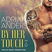 By Her Touch: Blank Canvas Series, Book 2 | Adriana Anders