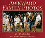 Awkward Family Photos: 2012 Day-to-Da...