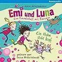 Emi und Luna. Eine Freundschaft mit Kawumm: Ein Huhn steht kopf Hörbuch von Anja Ackermann Gesprochen von: Tessa Mittelstaedt