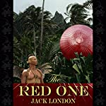 The Red One | Jack London