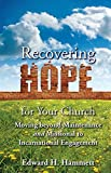 img - for By Edward Hammett Recovering Hope for Your Church: Moving Beyond Maintenance and Missional to Incarnational Engagement book / textbook / text book