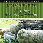 All Things Wise and Wonderful | James Herriot