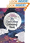 The Can't Sleep Colouring Book: Creat...