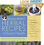 Rosemary Gladstar's Herbal Recipes fo...
