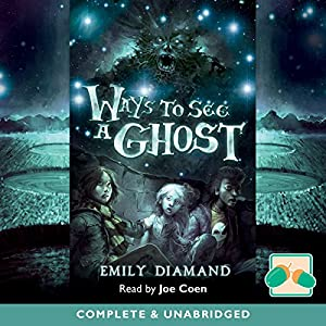 Ways to See a Ghost Audiobook