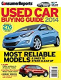 Consumer Reports Used Car Buying Guide 2014 - Review of 276 Models