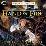 Hand of Fire: Forgotten Realms: Shandril's Saga, Book 3 (       UNABRIDGED) by Ed Greenwood Narrated by James Patrick Cronin