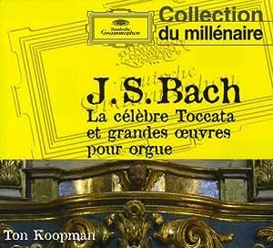 Bach:la Celebre Toccata