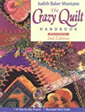 The Crazy Quilt Handbook (1571201734) by Montano, Judith