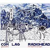 """Com Lag: 2+2=5von """"Radiohead"""""""