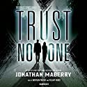 Trust No One: X-Files, Book 1 (       UNABRIDGED) by Jonathan Maberry - editor/author Narrated by Bronson Pinchot, Hillary Huber