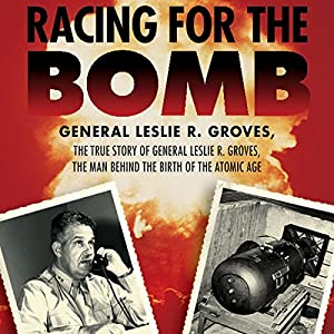 Racing for the Bomb Audiobook