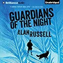Guardians of the Night: A Gideon and Sirius Novel, Book 2 (       UNABRIDGED) by Alan Russell Narrated by Jeff Cummings