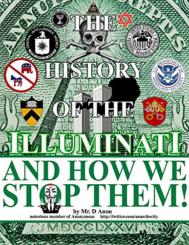 The History Of The Illuminati And How We Stop Them! - Mr. D Anon