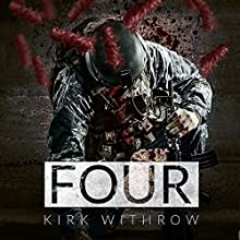 Four (       UNABRIDGED) by Kirk Withrow Narrated by Andrew B. Wehrlen