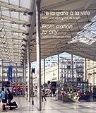 echange, troc Francois Lamarre - De la gare à la ville : Une démarche de projet