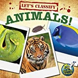 Let's Classify Animals (My Science Library)