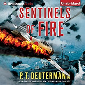 Sentinels of Fire | [P. T. Deutermann]