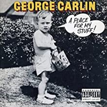 A Place for My Stuff!  by George Carlin