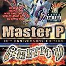 Ghetto D 10th Anniversary Edition