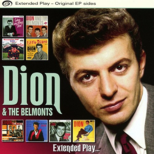 Dion and The Belmonts Dion And The Belmonts A Teenager In Love - I've Cried Before