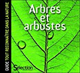 echange, troc Valérie Garnaud, Collectif - Arbres et arbustes : Guide tout reconnaître dans la nature