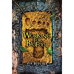 Working for Bigfoot Audiobook