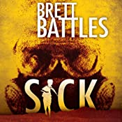 Sick: A Project Eden Thriller | Brett Battles